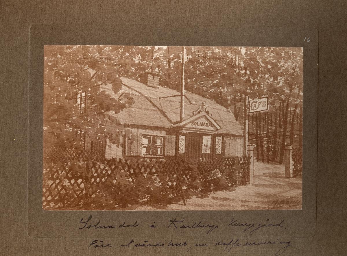 """Text i fotoalbum: """"Solnadal i Karlbergs kungsgård, förrut värdshus nu kaffeservering""""."""