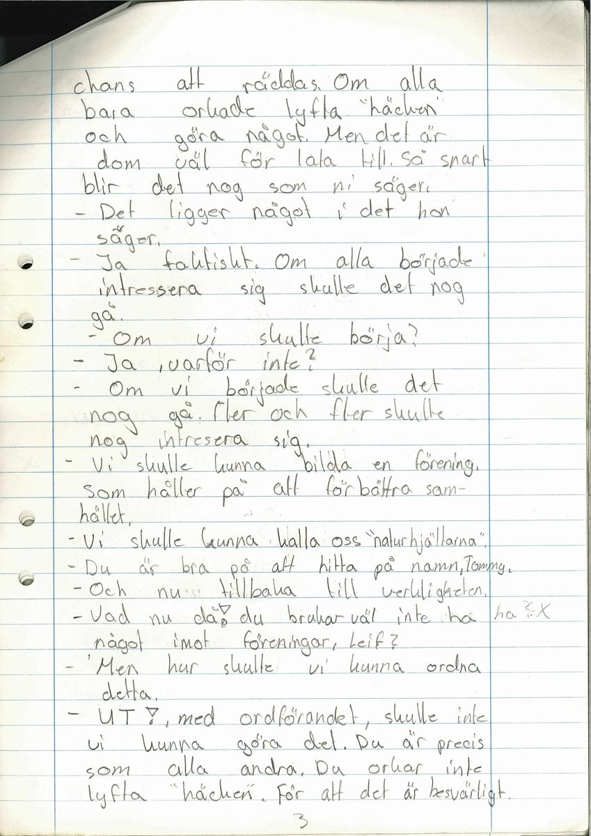 """Uppsats om en framtidsversion om år 2000 skriven 1979.  Titeln är """"Framtiden och vår miljö"""".  Ingår i en samling innehållande 98 st Uppsatser. 103 st Teckningar gjorda av skolbarn, från norra länsdelen.  Från en tävling. ''Framtiden och vår miljö'', annordnad av Älvsborgs-posten i samarbete med Älvsborgs Länsmuseum. Utställning. 19 Dec. 1979."""