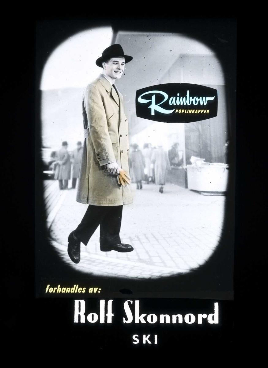 Kinoreklame fra Ski for herreklær. Rainbow poplinskapper forhandles av: Rolf Skonnord, Ski.